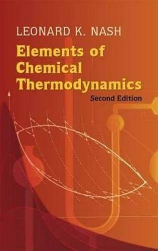 Elements of Chemical Thermodynamics (Dover Books on Chemistry)