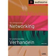 Audissimo 30 Minuten für professionelles Verhandeln /30 Minuten für erfolgreiches Networking