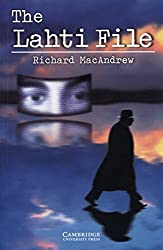 Cambridge English Readers. The Lahti File. by Richard MacAndrew (2003-04-30)