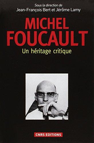 Michel Foucault : un hritage critique