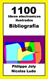 1100 LIBROS ELECTRONICOS ILUSTRADOS: BIBLIOGRAFIA PHILIPPE JOLY ALIAS NICOLAS LUDO