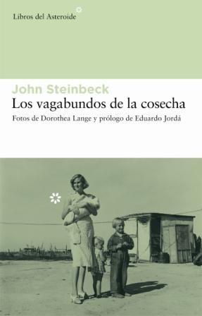 Vagabundos De La Cosecha,Los 2ヲ (Libros del Asteroide) por John Steinbeck