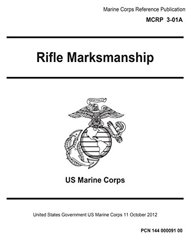 marine-corps-reference-publication-mcrp-3-01a-rifle-marksmanship-11-october-2012