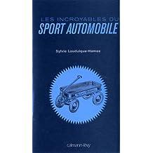 Les Incroyables du sport automobile (Albums et Beaux Livres)