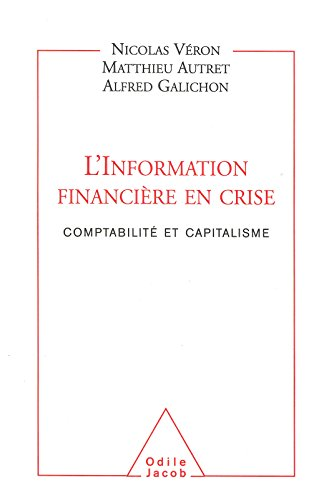 L' Information financière en crise: Comptabilité et capitalisme (SCIENCE HUM) par Nicolas Véron
