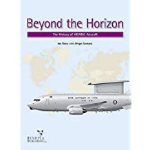 Beyond the Horizon: The History of Aew&c Aircraft