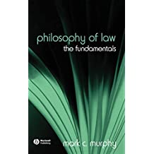 Philosophy of Law: The Fundamentals (Fundamentals of Philosophy)
