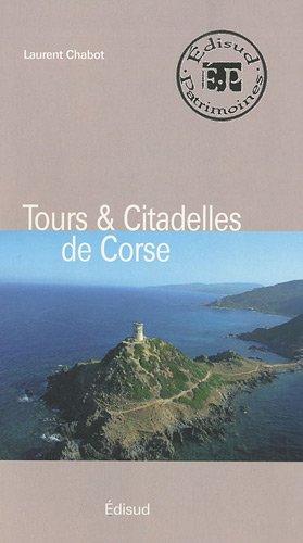 Tours & Citadelles de Corse