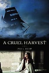 A Cruel Harvest by Paul Reid (2010-04-20)