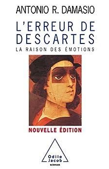 L' Erreur de Descartes: La raison des émotions (SCIENCES)