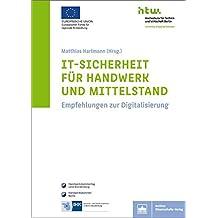 IT-Sicherheit für Handwerk und Mittelstand: Empfehlungen zur Digitalisierung