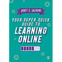 Your Super Quick Guide to Learning Online (English Edition)