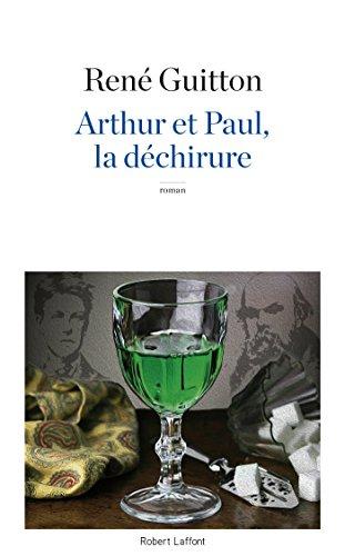 René GUITTON - Arthur et Paul, la déchirure