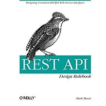 REST API Design Rulebook 1st edition by Masse, Mark (2011) Taschenbuch
