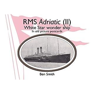 Rms Adriatic (II)