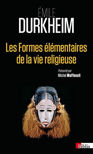 Les Formes élémentaires de la vie religieuse par Emile Durkheim