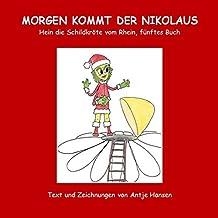 Morgen kommt der Nikolaus: Hein die Schildkröte vom Rhein, fünftes Buch