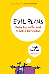 Evil Plans: Having Fun on the Road to World Domination (English Edition)