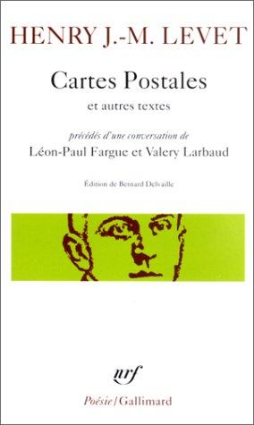 Cartes postales et autres textes : Précédés d'une conversation de Léon-Paul Fargue et Valery Larbaud