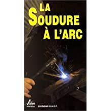 La soudure à l'arc
