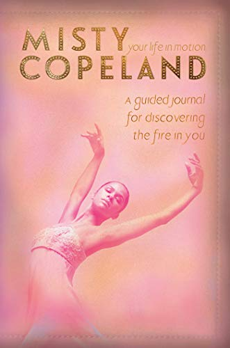 Your Life in Motion por Misty Copeland
