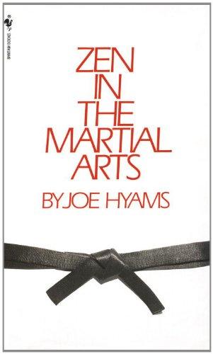 Zen in the Martial Arts (English Edition) por Joe Hyams
