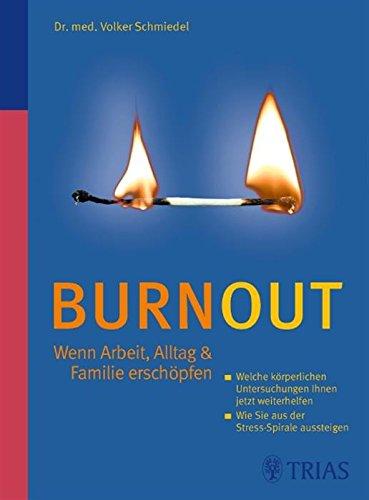 Burnout: Wenn Arbeit, Alltag & Familie erschöpfen