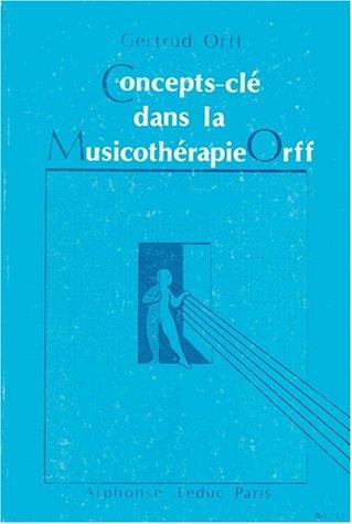 Concepts-clé dans la Musicothérapie Orff : Définitions et exemples