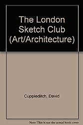 The London Sketch Club (Art/Architecture)