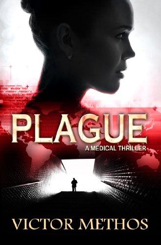 Plague - A Medical Thriller (The Plague Trilogy Book 1) (English Edition)