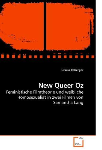 New Queer Oz: Feministische Filmtheorie und weibliche Homosexualiät in zwei Filmen von Samantha Lang