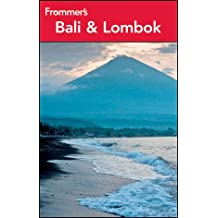 Frommer's Bali and Lombok (Frommer's Bali & Lombok)