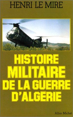 Histoire militaire de la guerre d'Algérie