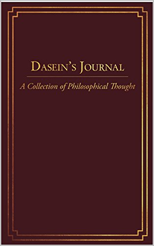 daseins-journal-a-collection-of-philosophical-thought-english-edition
