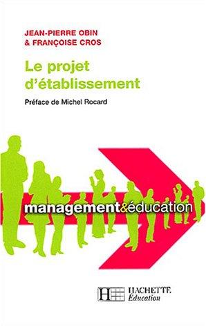 Le projet d'établissement par Jean-Pierre Obin