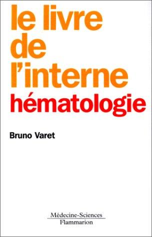 Le livre de l'interne Hématologie