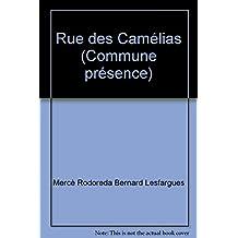 Rue des Camélias (Commune présence)