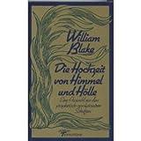 Die Hochzeit von Himmel und H?lle: Eine Auswahl aus den prophetisch-revolution?ren Schriften