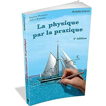 La physique par la pratique