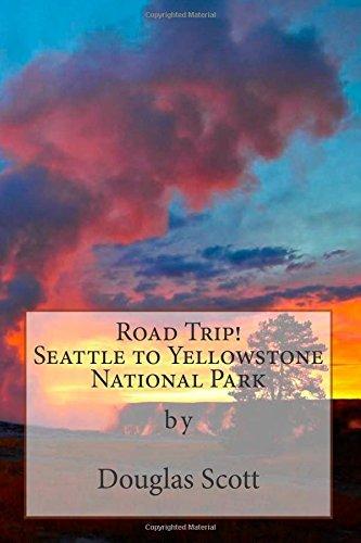 Seattle to Yellowstone: Road Trip!