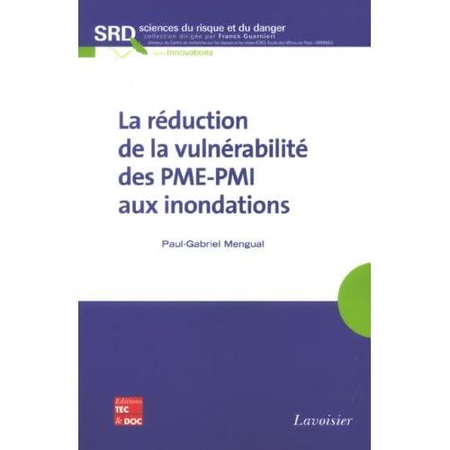 La réduction de la vulnérabilite des PME-PMI aux inondations