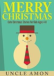 Books for Kids: Merry Christmas!: Cute Christmas Stories for Kids Ages 4-8, Christmas Jokes, Christmas Coloring Book (Christmas Books for Children) (English Edition)