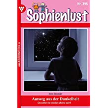 Sophienlust 395 – Familienroman: Ausweg aus der Dunkelheit