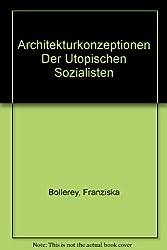 Architekturkonzeptionen Der Utopischen Sozialisten