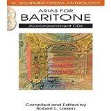 [(Arias for Baritone )] [Author: Robert L Larsen] [Dec-2011]
