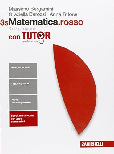 Matematica.rosso. Con Tutor. Vol. 3s. Per le Scuole superiori. Con Contenuto digitale (fornito elettronicamente)