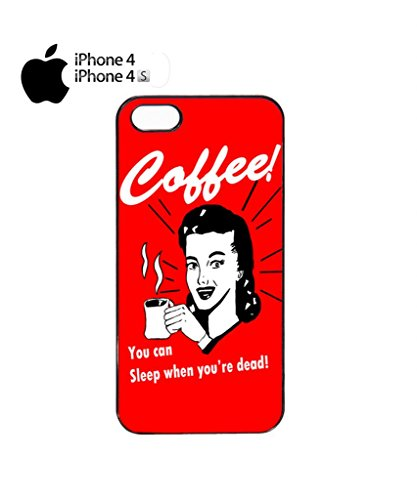 Coffee You Can Sleep When You Are Dead Mobile Cell Phone Case Cover iPhone 5c Black Noir