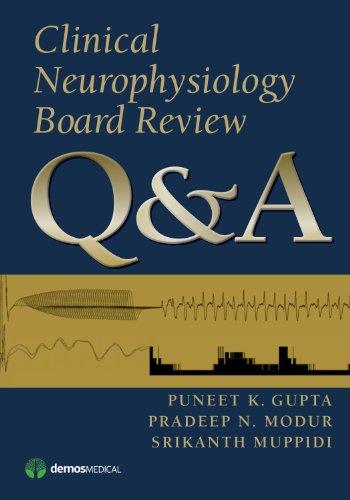 Clinical Neurophysiology Board Review Q&A por Puneet K. Gupta