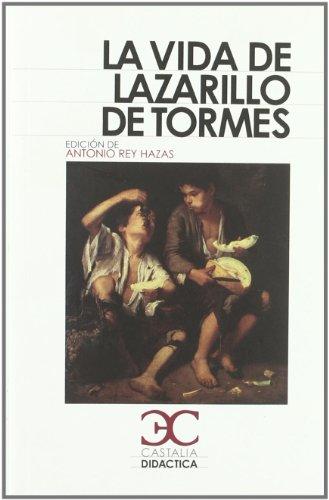 La vida del lazarillo de Tormes (CASTALIA DIDÁCTICA. C/D.) por Antonio Rey Hazas