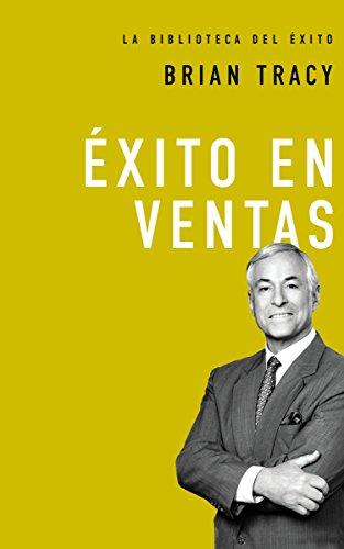 Exito En Ventas (La Biblioteca del Exito)